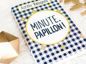 [Lecture] Minute, papillon d'Aurélie Valognes