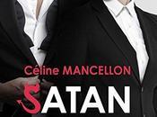 agendas: découvrez Satan homme comme autres Céline Mancellon