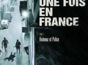 était fois France, Honneur police