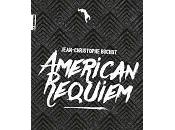 Jean-Christophe Buchot American Requiem