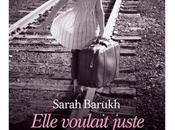 Elle voulait juste marcher tout droit Sarah Barukh