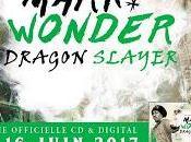 Dragon Slayer Nouvel album Mark Wonder