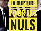 525ème semaine politique: Macron, rupture pour Nuls.