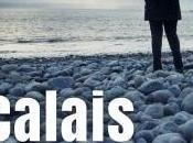 Calais amour Béatrice Huret avec Catherne Siguret