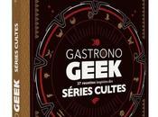 Sortie Livre: Gastrono Geek