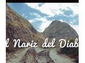 nariz Diablo découverte plus célèbre train d'Équateur!