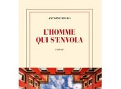 [lu, babelio] l'homme s'envola, roman d'antoine bello
