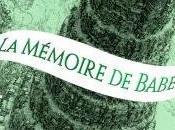 Passe-Miroir, Tome mémoire Babel Christelle Dabos