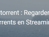 Webtorrent comment regarder torrents Streaming