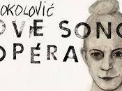 Love Songs d'Ana Sokolovic Marie-Annick Béliveau Marie-Nicole Lemieux avec Violons