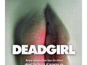 Deadgirl, premier film indépendant limites morale
