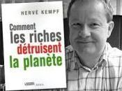 Comment riches détruisent planète