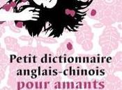 Petit dictionnaire anglais-chinois pour amants Xiaolu