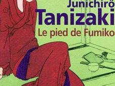 pied Fumiko 富美子の足: Jun'ichirô Tanizaki
