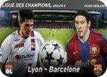 Lyon Barcelone (video)