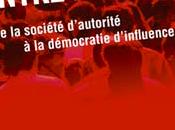 Contre-pouvoirs. société d'autorité démocratie d'influence