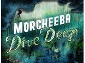 Dive Deep- dernier Morcheeba écoute