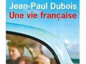 """""""Une française"""" Jean-Paul Dubois"""