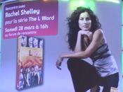 Exclu Rencontre avec Rachel Shelley Word