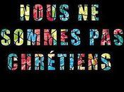 Pourquoi nous sommes chrétiens