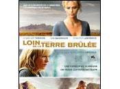 Loin terre brûlée (2009)