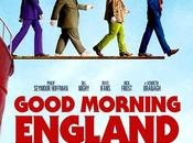 Concours places gagner pour Good Morning England