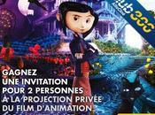 Concours invitation pour personnes projection privée Coraline présence réalisateur