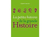 petites histoires grande Histoire, Daniel LACOTTE