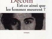 Est-ce ainsi femmes meurent Didier Decoin