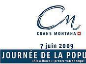 Slow down: vivez Crans-Montana différemment lors Journée population juin 2009)