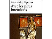 Alessandro Piperno: Avec pires intentions