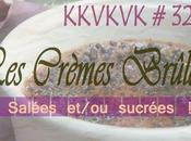 "KKVKVK Crèmes Brûlées"" Cerises, Cherry Curd noisettes**"