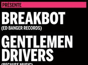 BreakBot Gentlemen Drivers!