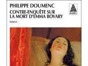 """""""Contre-enquête mort d'Emma Bovary"""" Philippe DOUMENC"""