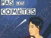n'arrête comètes Sigrid Baffert