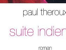 Paul Theroux, Suite indienne