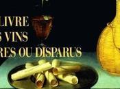 Flacons oubliés vins légende