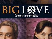 "18/11 DIFFUSION Laissez place ""Big Love"" (s3) soir!"