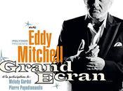 Grand Ecran d'Eddy Mitchell
