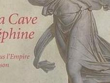 Exposition Cave Joséphine; Malmaison