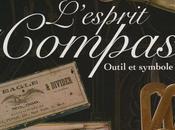 L'esprit compas, outil symbole, René Verstraete Lionel Royer