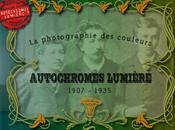 nouveau site pour autochromes, premieres photographies couleur