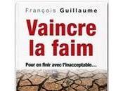 Vaincre faim... François Guillaume