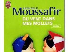 VENT DANS MOLLETS Raphaële Moussafir