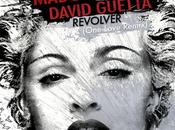 Musique Matinale Madonna David Guetta Revolver (One Love Remix)
