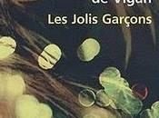 "Delphine Vigan ""les jolis garçons"""