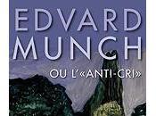 Edvard Munch »anti-cri Pinacothèque