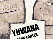 Exposition d'eaux-fortes Yuwana