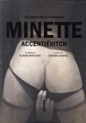Minette Accentiévitch, Vladan Matijevi, (illustré Gérard Dubois)