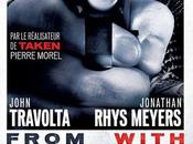 From Paris With Love Pierre Morel avec John Travolta Jonathan Rhys-Meyers